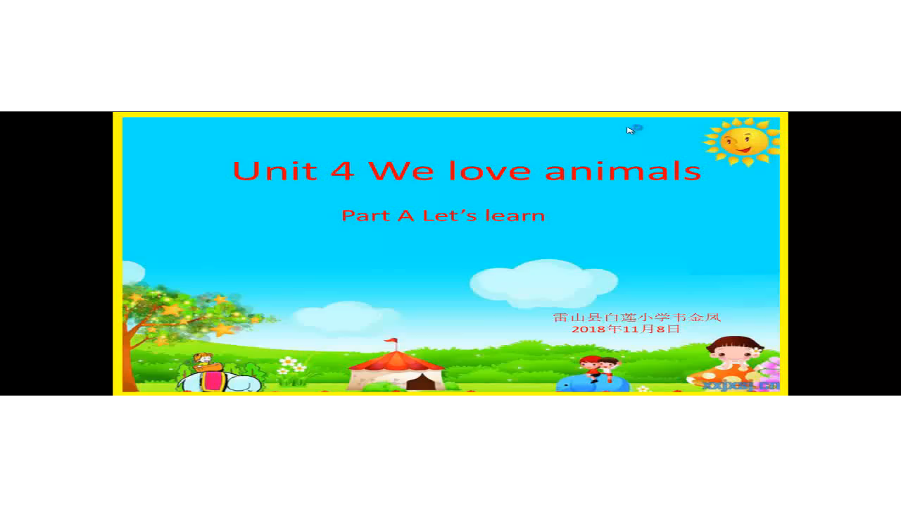 Unit 4 <We love animals> Part A Let's learn